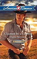 Claimed by a Cowboy (Hill Country Heroes #1)