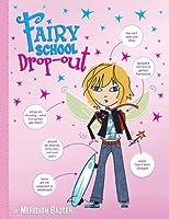 Fairy School Drop-Out (Fairy School)