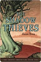 The Shadow Thieves (The Cronus Chronicles, #1)