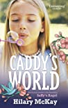 Caddy's World by Hilary McKay