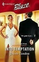 Into Temptation (White Star, #4) (Harlequin Blaze, No. 248)