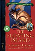 The Floating Island (The Lost Journals of Ven Polypheme, #1)