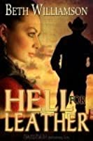 Hell for Leather (Malloy Family, #8)
