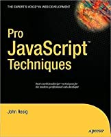 Pro JavaScript Techniques (Pro)