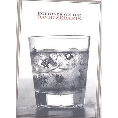 Holidays on Ice by David Sedaris (2008, Hardcover)