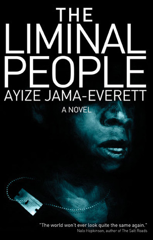 The Liminal People (Liminal, #1)