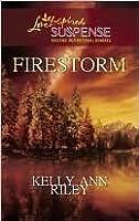 Firestorm (Steeple Hill Love Inspired Suspense #206)