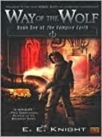 Way of the Wolf (Vampire Earth, #1)