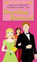 Something Borrowed (Simon Romantic Comedies)