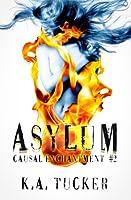Asylum (Causal Enchantment, #2)