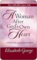 A Woman After God's Own Heart? Growth and Study Guide