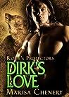 Dirk's Love (Roxie's Protectors, #6)