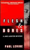 Flesh and Bones by Paul Levine
