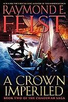 A Crown Imperiled (The Chaoswar Saga, #2)