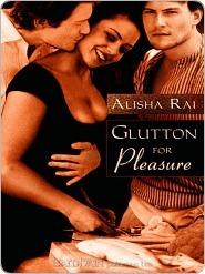 Glutton for Pleasure by Alisha Rai