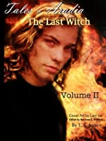 Tales of Aradia: The Last Witch Volume 2