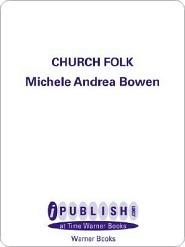 Church Folk by Michele Andrea Bowen
