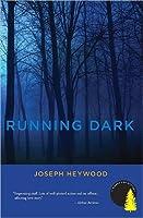 Running Dark (Woods Cop, #4)