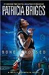 Bone Crossed (Mercy Thompson, #4)