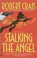 Stalking The Angel (Elvis Cole, #2)