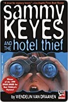 Sammy Keyes and the Hotel Thief (Sammy Keyes, #1)