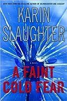 A Faint Cold Fear (Grant County, #3)