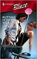 Putting It To The Test (Harlequin Blaze #392)
