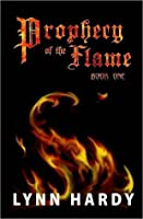 Prophecy of the Flame (Prophecy of the Flame, #1)