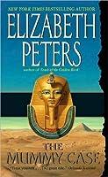 The Mummy Case (Amelia Peabody, #3)