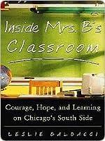 Inside Mrs. B.'s Classroom