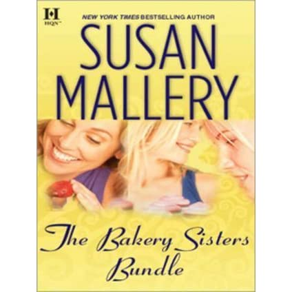 The Bakery Sisters Bundle by Susan Mallery