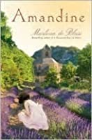 Amandine: A Novel