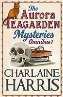 The Aurora Teagarden Mysteries: Omnibus 1 (Aurora Teagarden, #1-4)