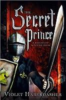 The Secret Prince (Knightley Academy, #2)