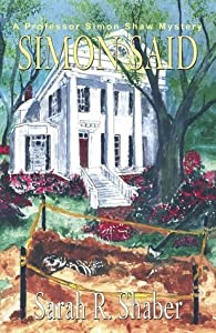 Simon Said (The Professor Simon Shaw Murder Mysteries  #1)