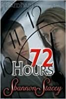72 Hours (Devlin Group, #1)