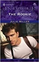 The Rookie (Intrigue, 699) (The Taylor Clan, #4)
