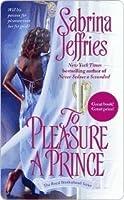 To Pleasure a Prince (Royal Brotherhood, #2)