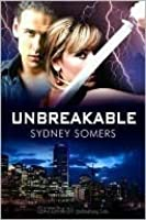 Unbreakable (Shadow Destroyers, #1)