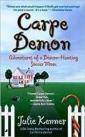 Carpe Demon (Demon-Hunting Soccer Mom, #1)