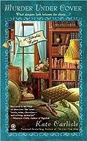 Murder under Cover (A Bibliophile Mystery #4)