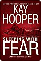 Sleeping with Fear (Fear, #3) (Bishop/Special Crimes Unit, #9)