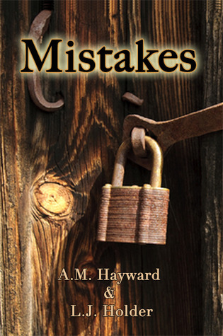 Mistakes by A.M. Hayward