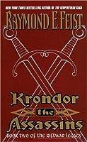 Krondor: The Assassins (The Riftwar Legacy, #2)