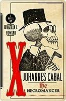 The Necromancer (Johannes Cabal, #1)