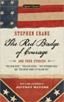 The Red Badge of Courage And Four Stories (Signet Classic)