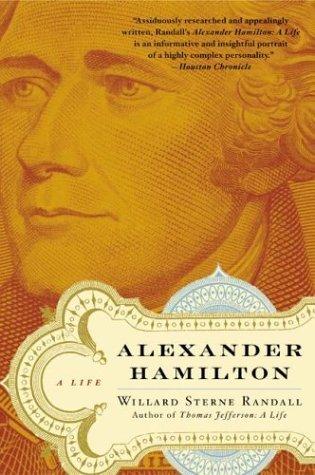 Alexander Hamilton A Life