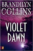 Violet Dawn (Kanner Lake Series, #1)