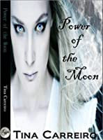 Power of the Moon (Power of the Moon #1)