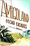 Amigoland by Oscar Cásares